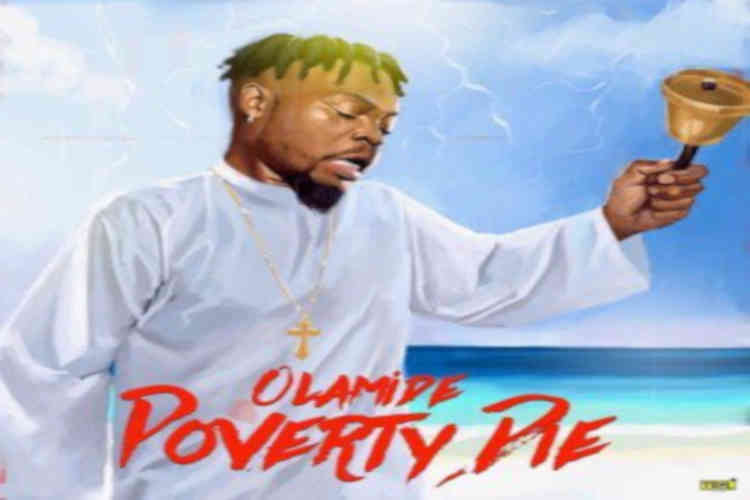 Olamide-Poverty-Die